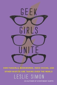 Geek Girls Unite (Photo: HarperCollins)