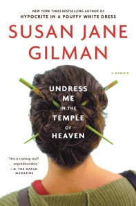 Undress Me In The Temple of Heaven (Photo: Hachette Book Group)
