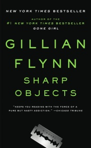 Sharp Objects by Gillian Flynn (Photo Credit: Random House)